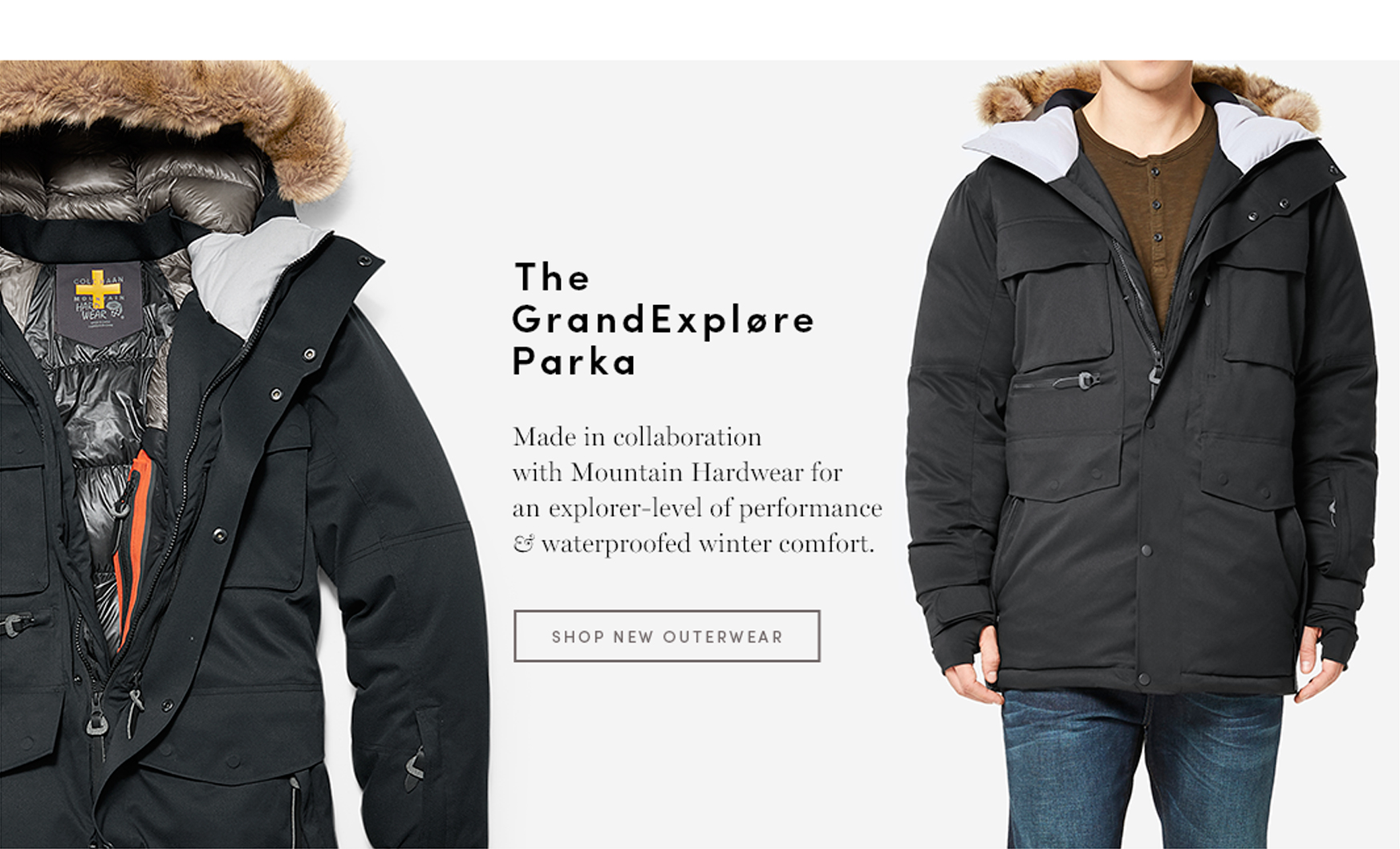 The GrandExplore Parka: Made in collaboration with the Mountain HArdwear for an explorer-level of performance and waterproof winter comfort