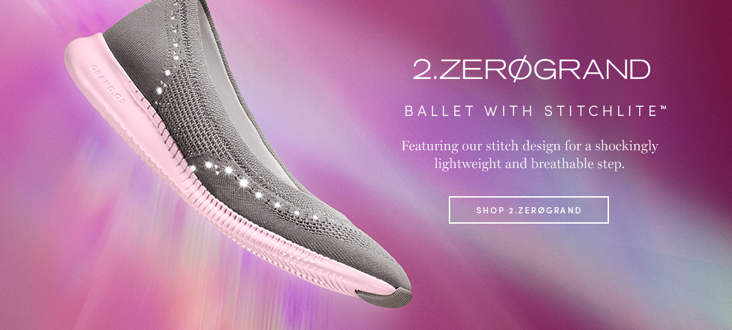 2.Zerogrand - Ballet with Stitchlite Featuring our stitch design for a shockingly lightweight and breathable step.