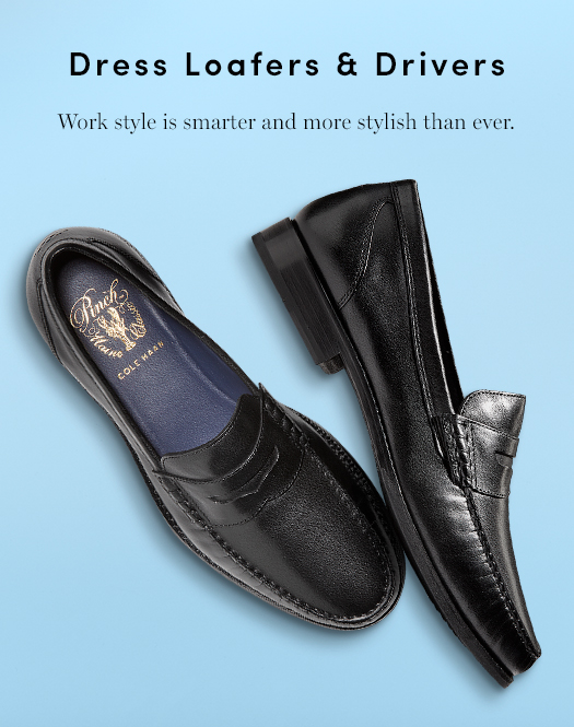Dress Loafers & Drivers: Work style is smarter and more stylish than ever.